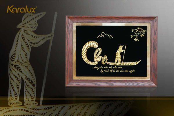 Tranh chữ Cha mạ vàng Karalux- Quà mừng thọ độc đáo, sang trọng 2